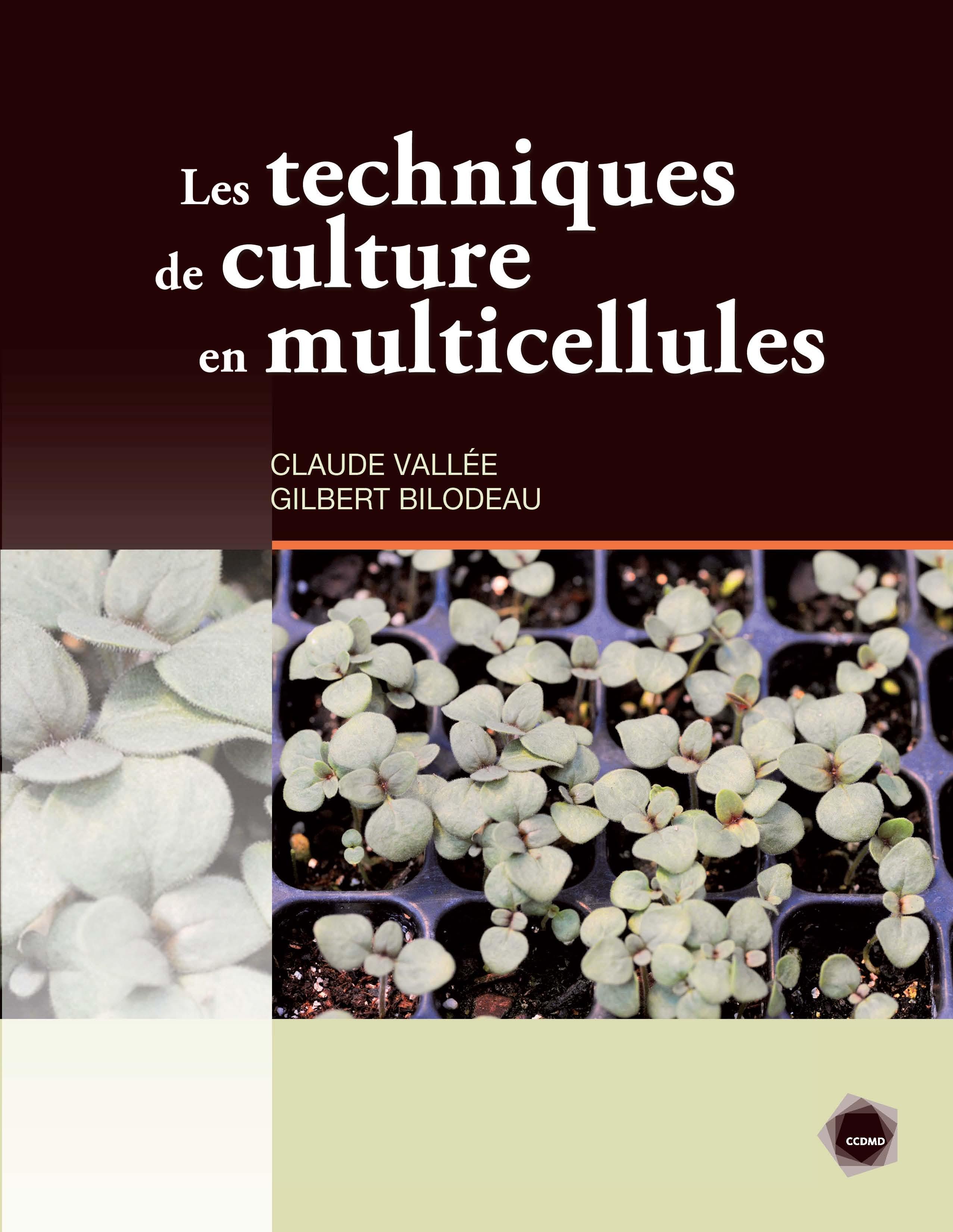 Techniques de culture en multicellules