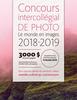 Lancement de l'édition 2018-2019 du Concours intercollégial de photo Le monde en images