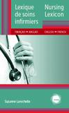 Invitation au lancement du Lexique de soins infirmiers : français - anglais