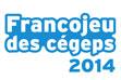 Le Francojeu des cégeps 2014 bat son plein!