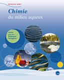 Lancement de Chimie du milieu aqueux
