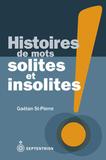 Voyage dans le monde des mots avec Gaétan St-Pierre
