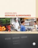 Gestion des services alimentaires : un nouveau manuel s'ajoute au catalogue du CCDMD